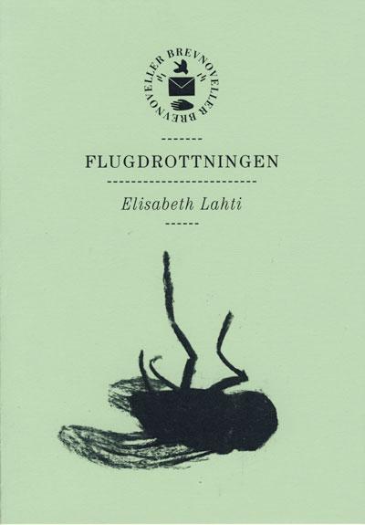 Omslag till Flugdrottningen av Elisabeth Lahti