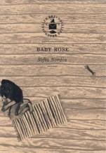 """Omslag till """"Baby Rose"""" av Sofia Nordin"""